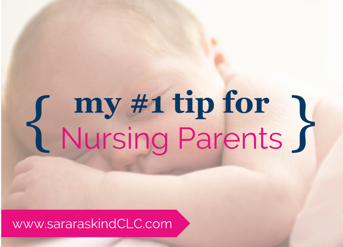 The #1 piece of advice I give to nursing parents, and it's the easiest change to make...