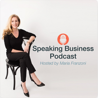Speaking Business Podcast with Maria Franzoni