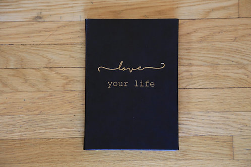 Love Your Life Journal