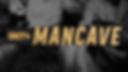 MANCAVE_960x540.png