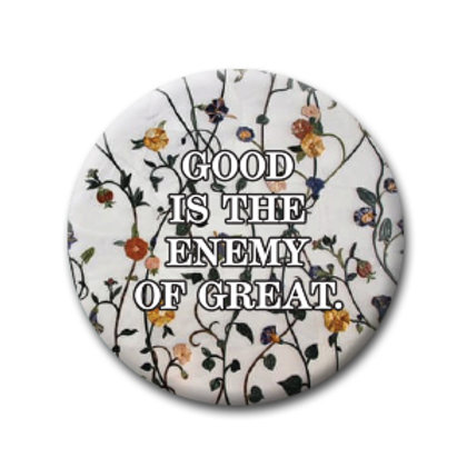 The Enemy of Great