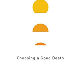 At Peace:  Choosing a Good Death after a Long Life by Samuel Harrington, MD