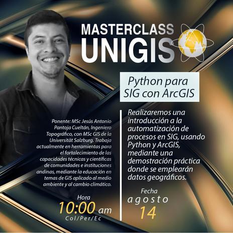 GIS MasterClass UNIGIS: Python para SIG con ArcGIS