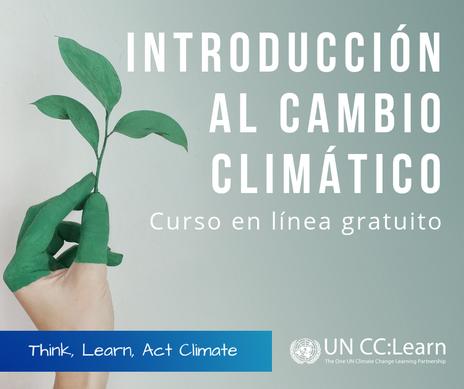 UN CC lanza curso gratuito de cambio climático