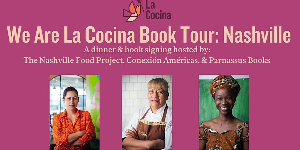 We Are La Cocina Book Tour: Nashville Dinner and Book Signing