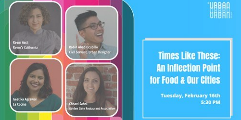 SF Urban Film Fest: Times Like These: An Inflection Point for Food & Our Cities