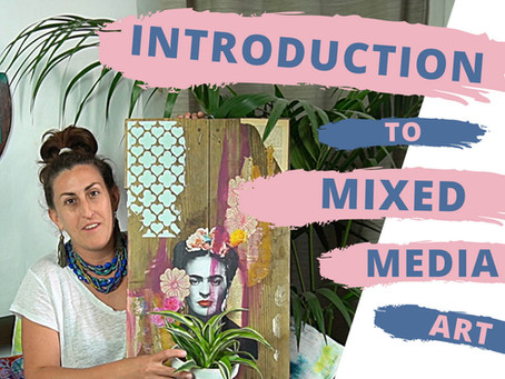 An Introduction to Mixed Media Art