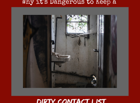 Why it's Dangerous to Keep a Dirty Contact List