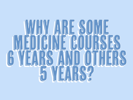 Why Are Some Medicine Courses 6 Years And Others 5 Years?