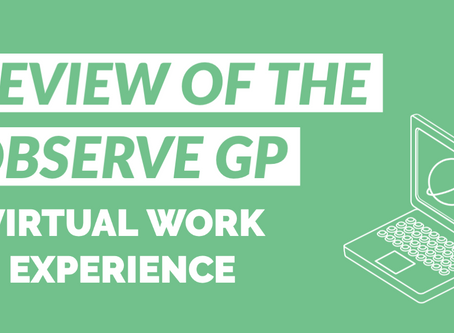 Review of Observe GP, virtual work experience