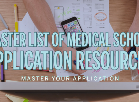 Master List of Medical school Application Resources: