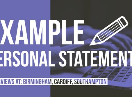 Example Personal Statement 1 - Birmingham, Cardiff, Southampton