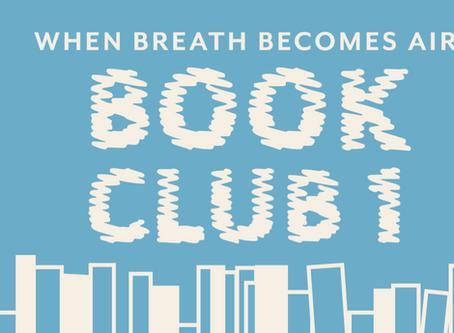 Book Club 1: When Breath Becomes Air