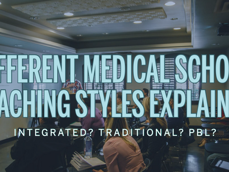 Different Medical School Teaching Styles Explained