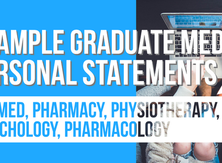 Example Personal Statements - Graduate Entry Medical School