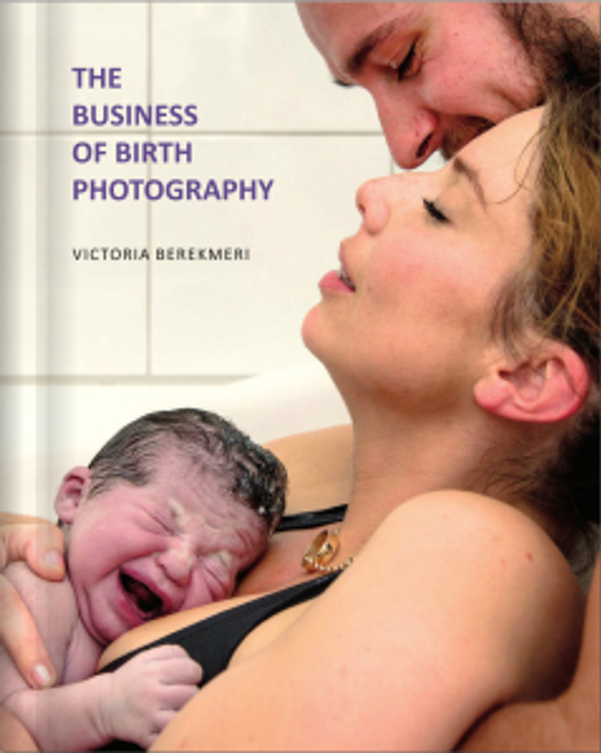 The Business of Birth Photography