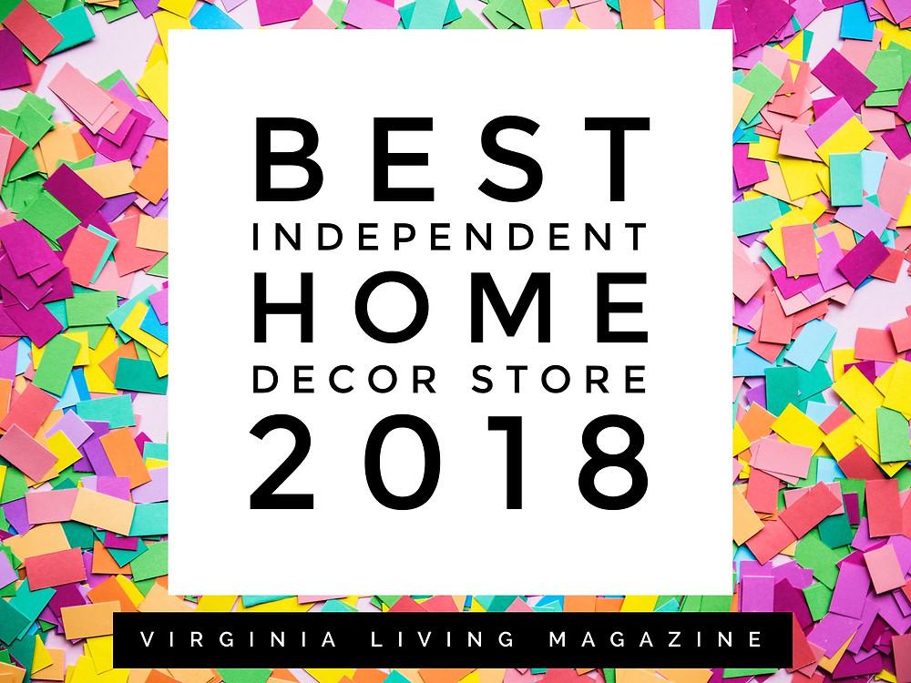 Voted best home decor store 2018 in Virginia. #bestofvirginia