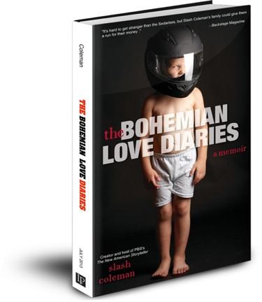 Bohemian Love Diaries by Slash Coleman