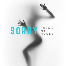 FreakMyHouseSORRY 72 dpi.jpg