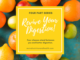 Revive Your Digestion!