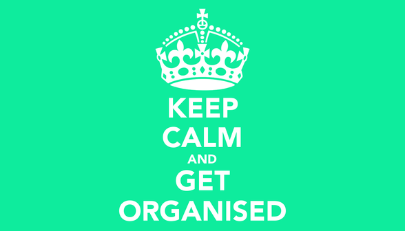 KEEP CALM AND... ORGANÍZATE