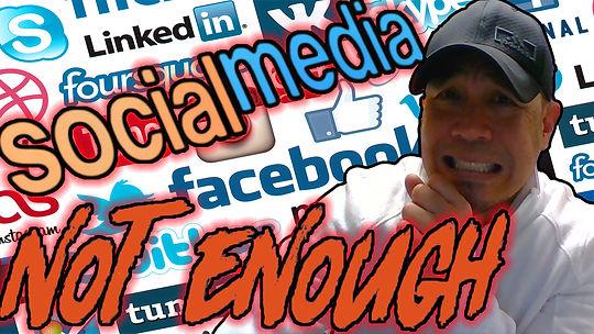 Social Media not enough.jpg