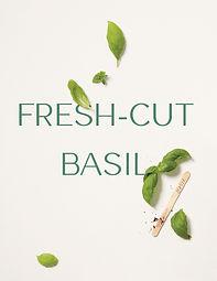 Fresh-Cut-Basil-Intro-Spring-2019.jpg