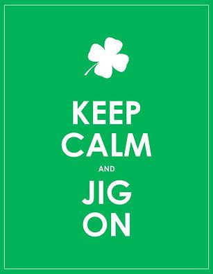 Keep Calm Jig On.jpg