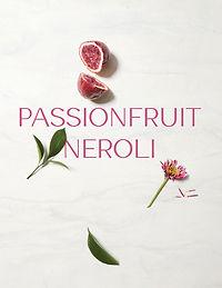 Passionfruit-Neroli-Intro-Spring-2019.jp