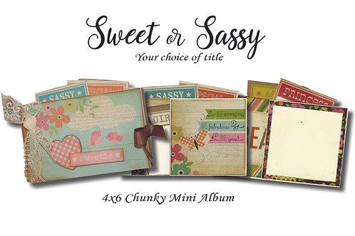 Sweet or Sassy