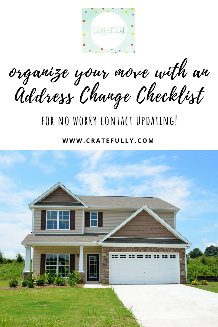 organize your move with an address change checklist cratefully