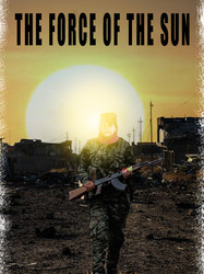 THE FORCE OF THE SUN concept poster