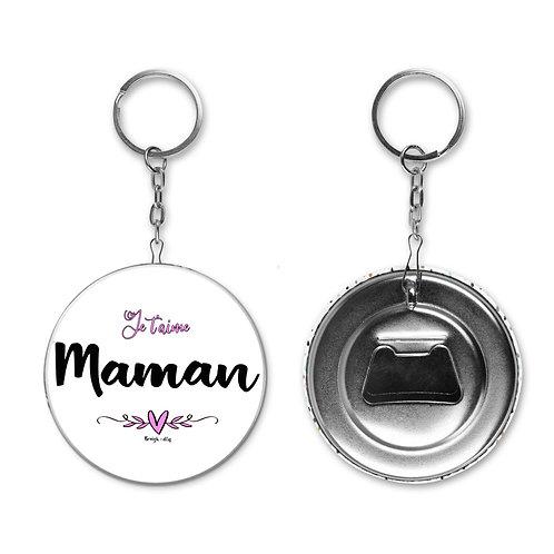 Porte-clé / Décapsuleur - Je t'aime Maman