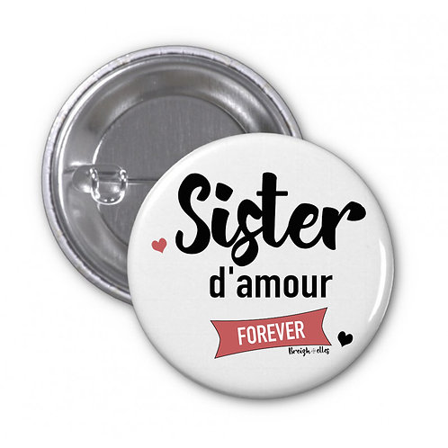 Badge - Sister d'amour