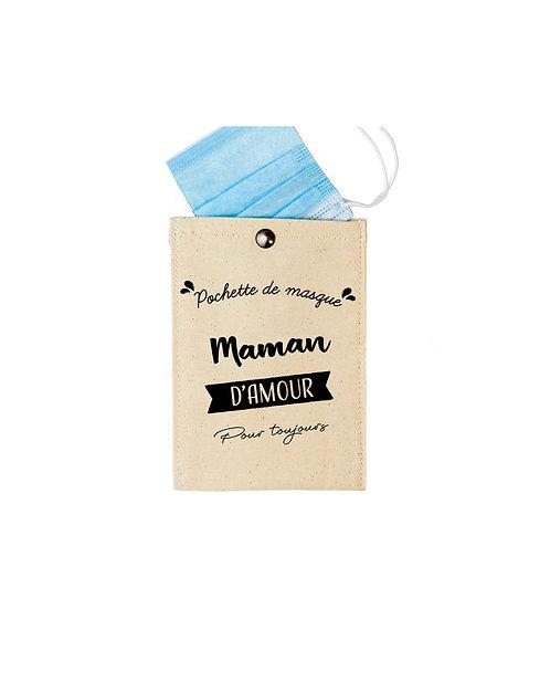 Pochette de masque - Maman d'amour pour toujours