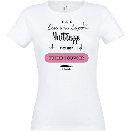 T-shirt - Super Maîtresse blanc