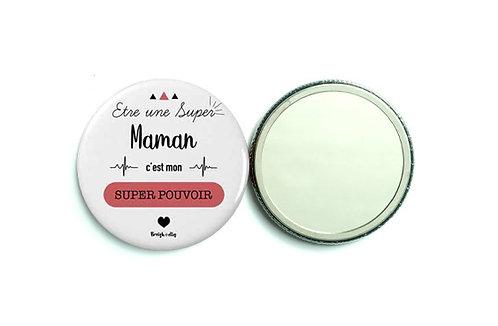 Miroir - Super maman