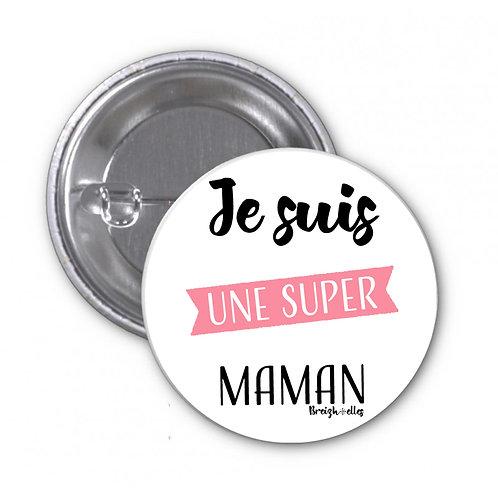 Badge - Je suis une Maman