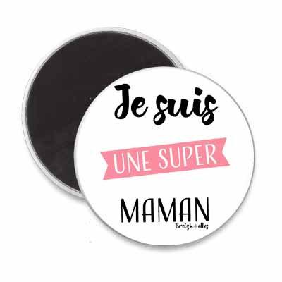 Magnet - Je suis une super Maman