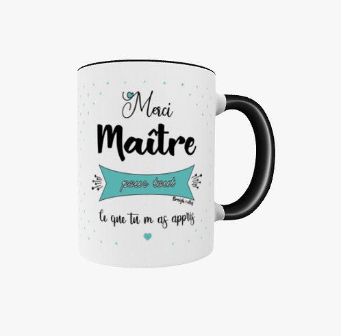 Mug - Merci Maître pour tout ce que tu m'as appris