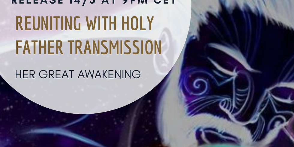 Reuniting with Holy Father Transmission