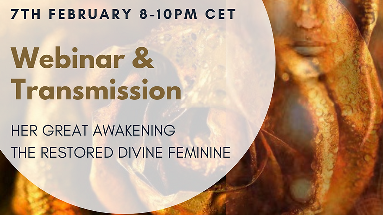 Webinar & Transmission - Her great awakening - The Restored Divine