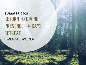 Return to Divine Presence - 4 days Retreat - at Himladal, Sweden