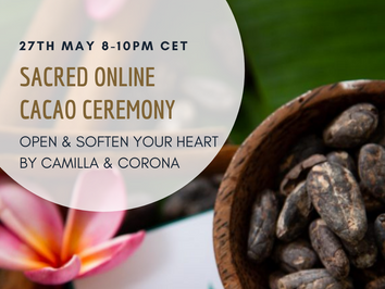 Sacred Online Cacao Ceremony - open & soften into your sacred heart and womb - 27th of May 8pm CET.
