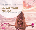 SELF LOVE GODDESS MEDITATION