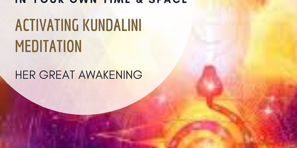 Activating Kundalini Transmission & Meditation