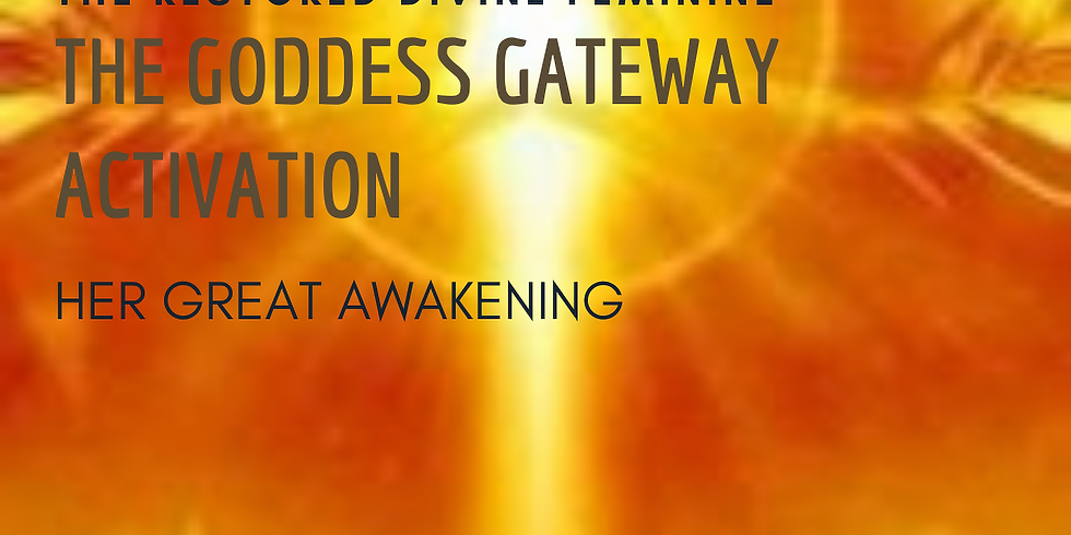 The Goddess Gateway Activation