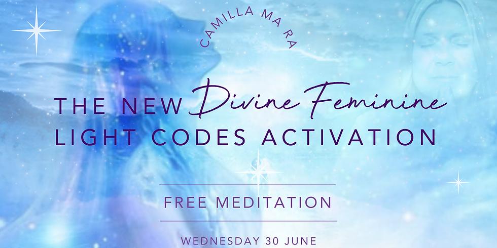 New Divine Feminine Light Codes Activation