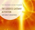 THE GODDESS GATEWAY ACTIVATION