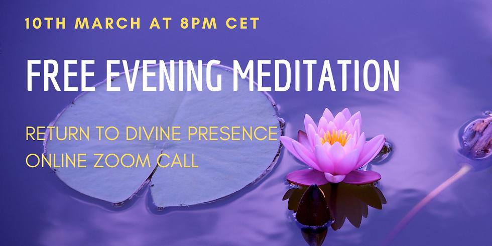 Return to Divine Presence Evening Meditation